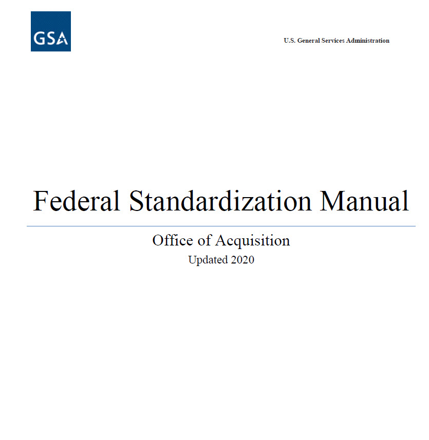 GSA Updates the  Federal Standardization Manual